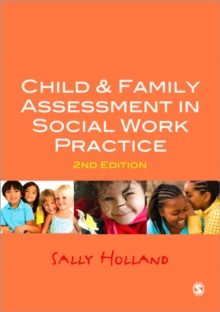 Child and Family Assessment in Social Work Practice, Paperback / softback Book
