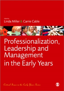 Professionalization, Leadership and Management in the Early Years, Paperback Book