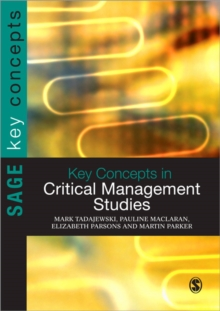 Key Concepts in Critical Management Studies, Paperback / softback Book