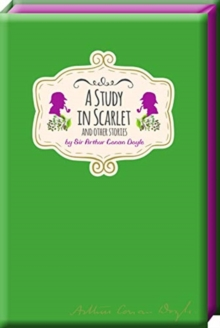 A Study in Scarlet and Other Stories, Hardback Book