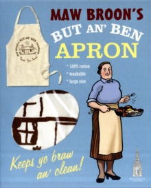 Maw Broon's But An' Ben Apron : A Braw Apron to Go with the Book!, Other merchandise Book