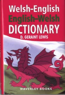 Welsh - English, English - Welsh Dictionary, Hardback Book
