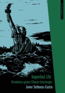 Imperiled Life : Revolution Against Climate Catastrophe, Paperback / softback Book
