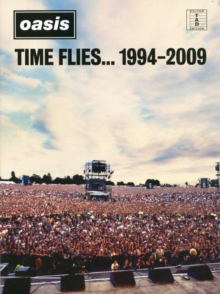 Oasis : Time Flies... 1994-2009, Paperback / softback Book