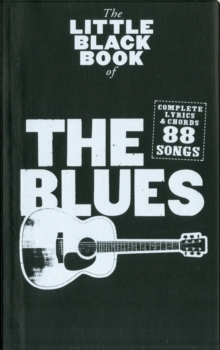 The Little Black Songbook : The Blues, Paperback Book