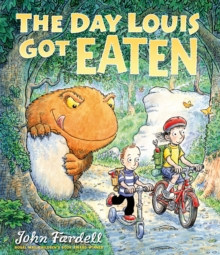 The Day Louis Got Eaten, Hardback Book