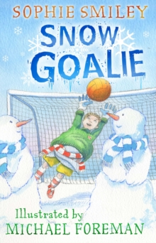 Snow Goalie, Paperback / softback Book