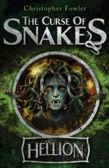The Curse of Snakes : Hellion, Paperback / softback Book