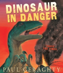 Dinosaur in Danger, Paperback Book