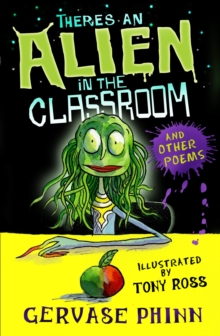 There's an Alien in the Classroom - and Other Poems, Paperback / softback Book