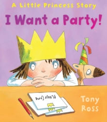 I Want a Party!, Hardback Book