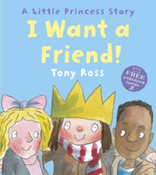 I Want a Friend!, Paperback Book