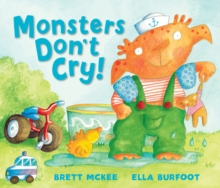 Monsters Don't Cry!, Hardback Book