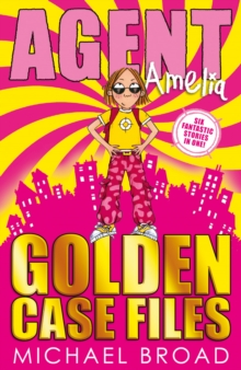 Agent Amelia : Golden Case Files, Paperback Book