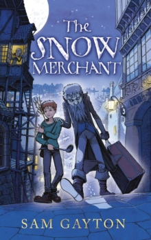 The Snow Merchant, Hardback Book