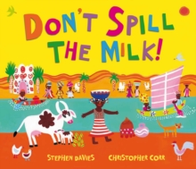 Don't Spill the Milk!, Hardback Book