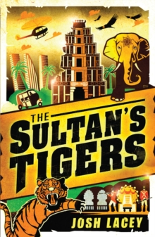 The Sultan's Tigers, Paperback Book