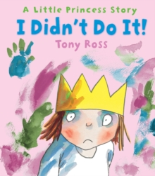 I Didn't Do It! (Little Princess), Hardback Book