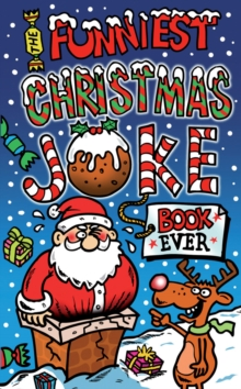 The Funniest Christmas Joke Book Ever, Paperback Book