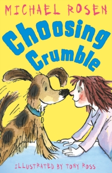 Choosing Crumble, Paperback Book