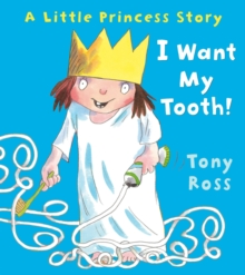I Want My Tooth!, Paperback Book