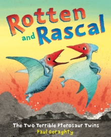 Rotten and Rascal, Paperback / softback Book