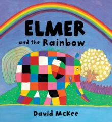 Elmer and the Rainbow Board Book, Board book Book