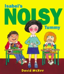 Isabel's Noisy Tummy, Paperback Book