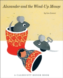 Alexander and the Wind-Up Mouse, Paperback / softback Book