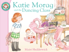 Katie Morag and the Dancing Class, Paperback / softback Book