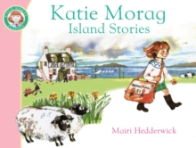 Katie Morag's Island Stories, Paperback / softback Book