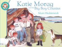 Katie Morag and the Big Boy Cousins, Paperback / softback Book