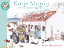Katie Morag and the Tiresome Ted, Paperback Book