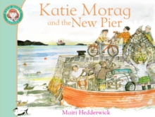 Katie Morag and the New Pier, Paperback Book