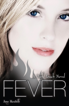 Dark Touch: Fever, Paperback Book