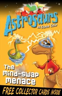Astrosaurs 4: The Mind-Swap Menace, Paperback Book