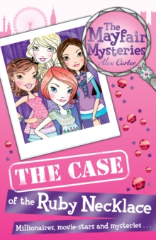 The Mayfair Mysteries: The Case of the Ruby Necklace, Paperback Book