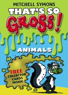 That's So Gross!: Animals, Paperback / softback Book