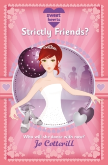 Sweet Hearts: Strictly Friends?, Paperback Book