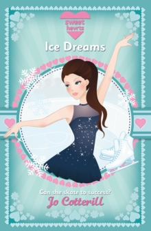 Sweet Hearts: Ice Dreams, Paperback Book