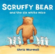 Scruffy Bear and the Six White Mice, Paperback Book