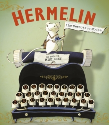 Hermelin : The Detective Mouse, Paperback Book
