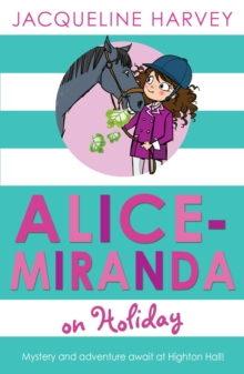 Alice-Miranda on Holiday : Book 2, Paperback Book