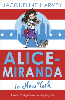 Alice-Miranda in New York : Book 5, Paperback Book