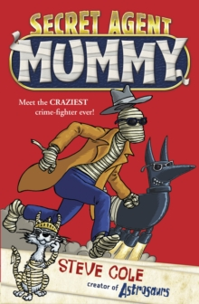 Secret Agent Mummy : Book 1, Paperback Book