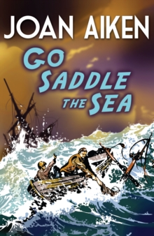 Go Saddle The Sea, Paperback / softback Book