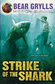 Mission Survival 6: Strike of the Shark, Paperback Book