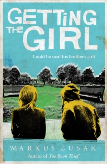 Getting the Girl, Paperback / softback Book