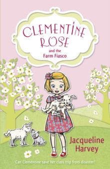 Clementine Rose and the Farm Fiasco, Paperback Book