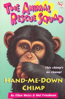 The Animal Rescue Squad - Hand-Me-Down Chimp, Paperback / softback Book